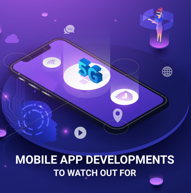 Top Mobile App trends for App Development Companies to Vouch for