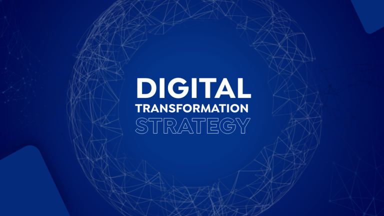 3 Pillars of a Successful Digital Transformation Strategy
