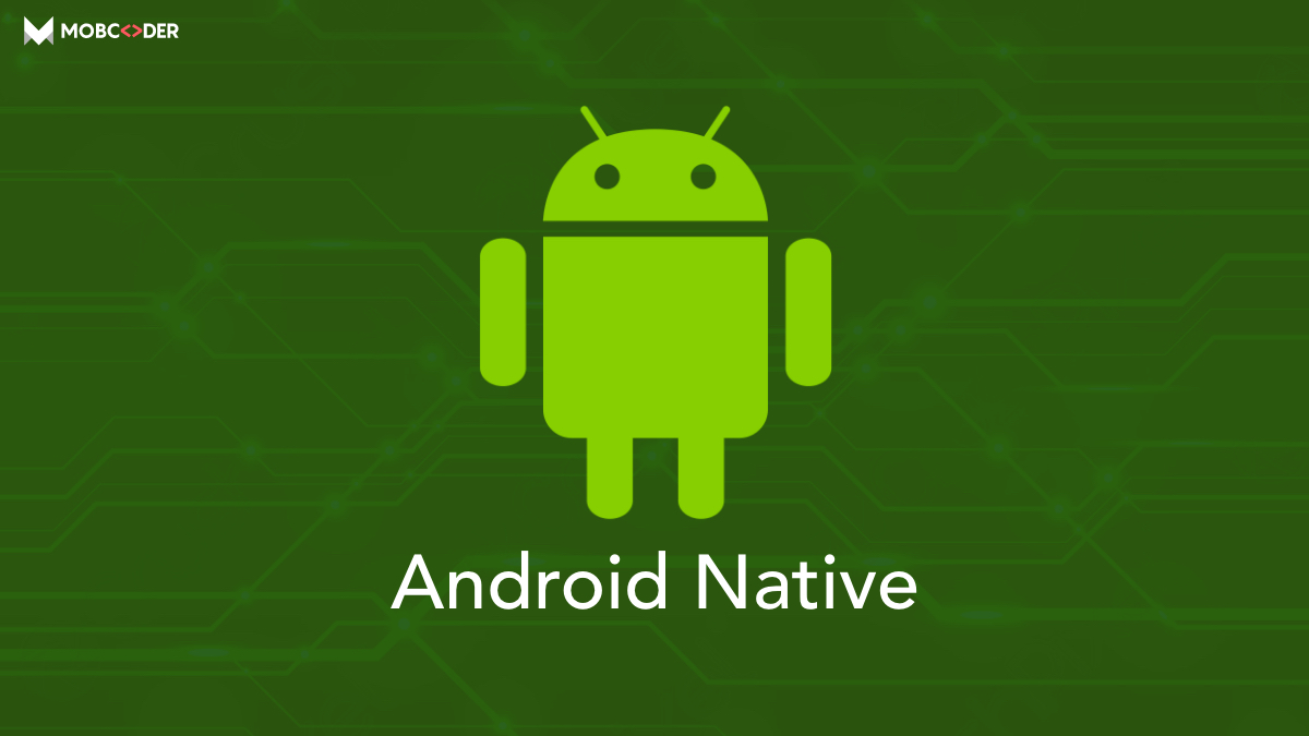 Native Android Framework