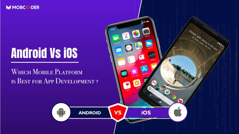 Android vs iOS: Which is a better choice for your next app development project