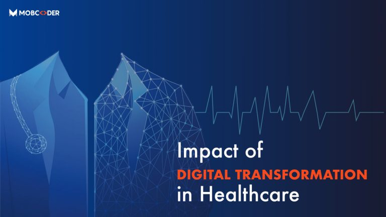 Impact of Digital Transformation in Healthcare