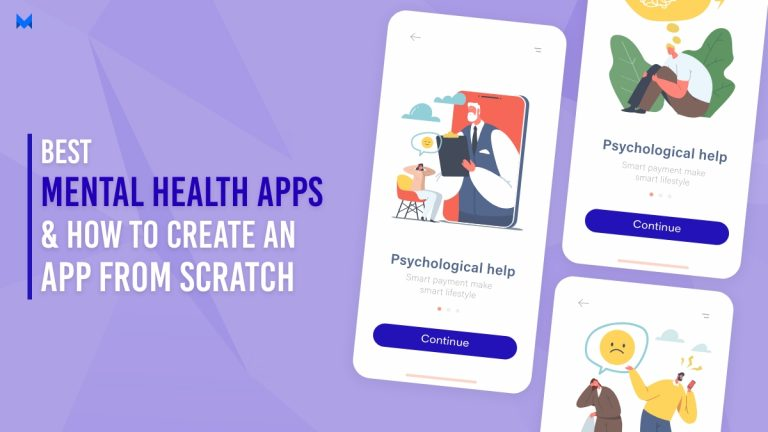 Best Mental Health Apps and How to Create an App from Scratch