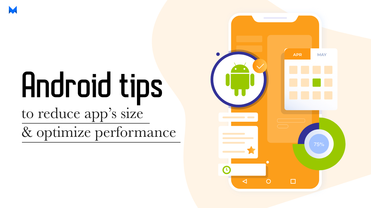 Tips to Reduce Android App's Size and Optimize Performance