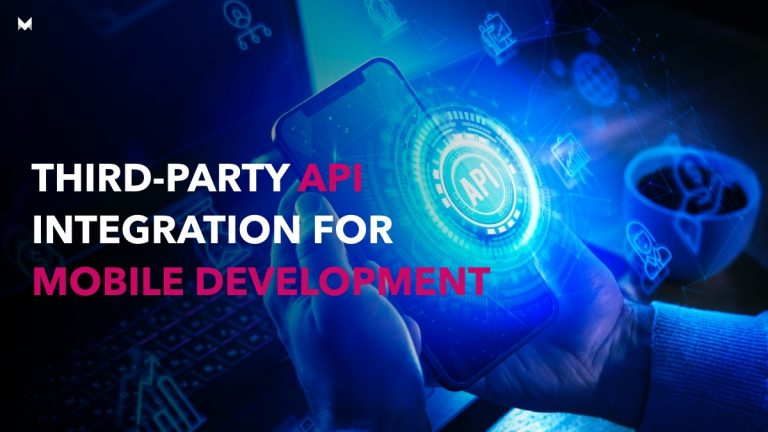 Third-Party API Integration for mobile development: Step-By-Step Guide