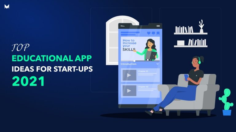 Educational App Ideas for Startups to Develop in 2021