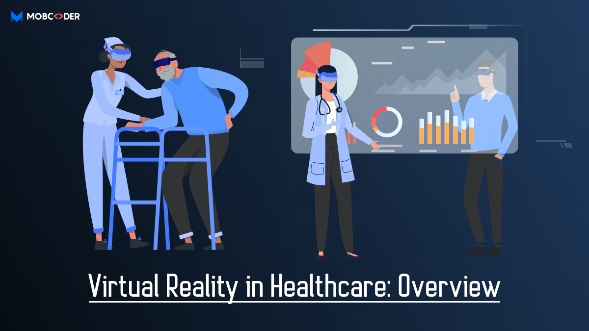 Virtual Reality in heatlhcare