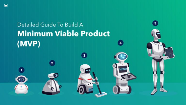 5 Easy, doable steps to build a Minimum Viable Product for your startup idea