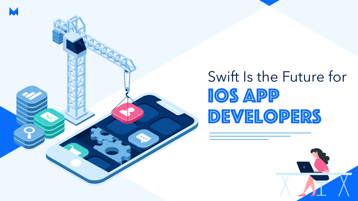 Swift Is the Future for iOS App Developers