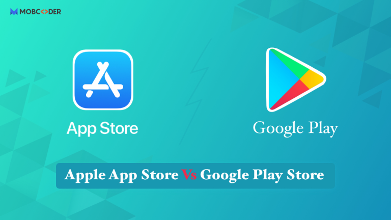 What to Expect from the App Store and Google Play Store (Points to remember before Launching Your First App)