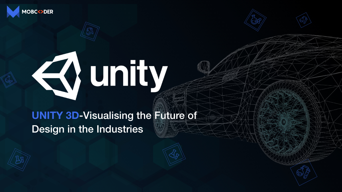 Unity 3D – Visualising the Future of Design in the Industries